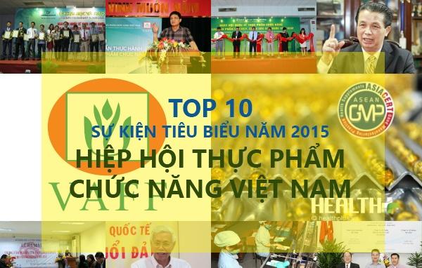 10 sự kiện nổi bật năm 2015 của Hiệp hội Thực phẩm chức năng Việt Nam
