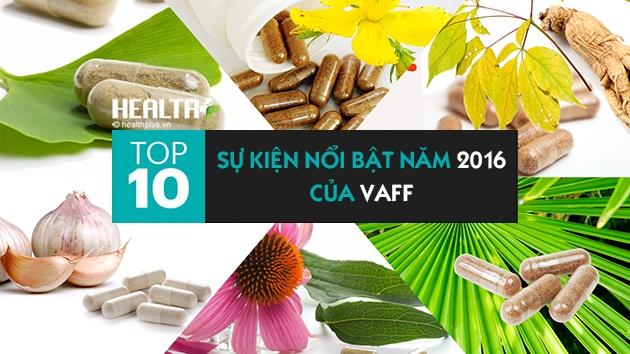 10 sự kiện nổi bật năm 2016 của Hiệp hội Thực phẩm chức năng Việt Nam