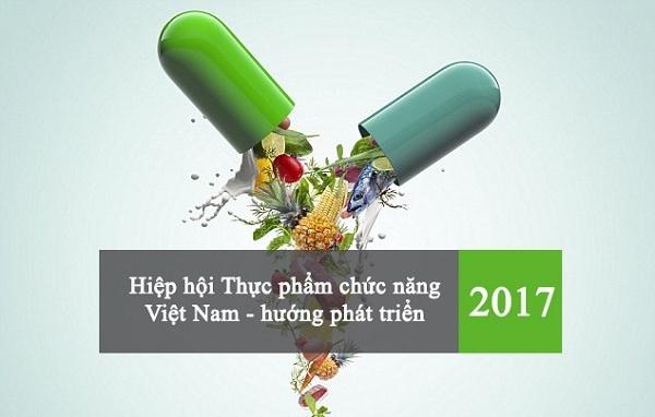 Hiệp hội Thực phẩm chức năng Việt Nam và định hướng phát triển năm 2017